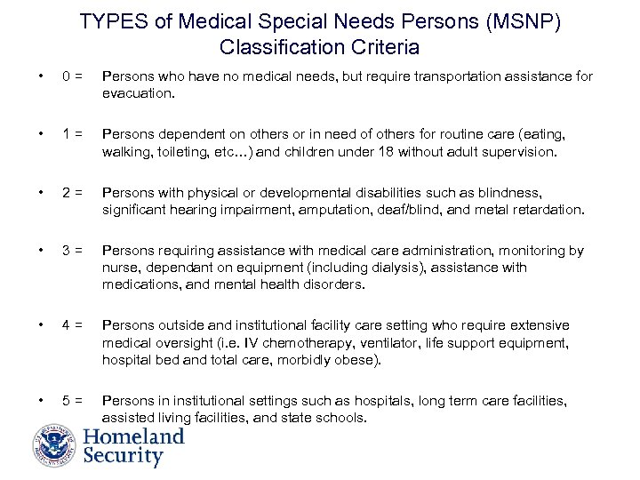 TYPES of Medical Special Needs Persons (MSNP) Classification Criteria • 0= Persons who have