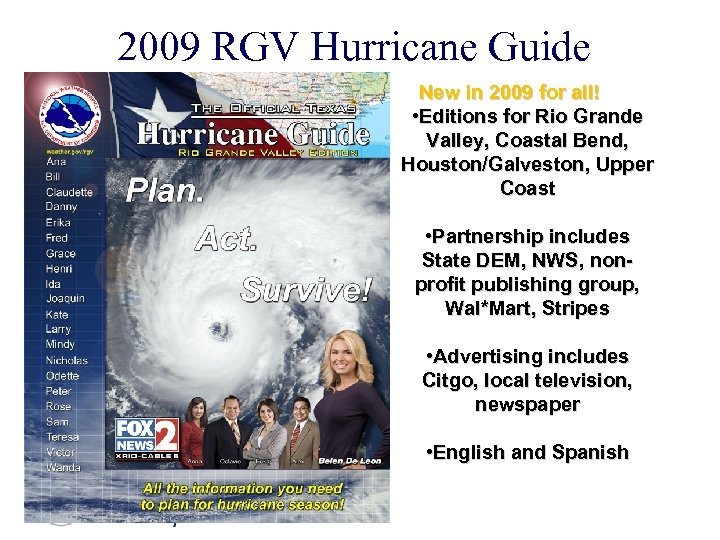 2009 RGV Hurricane Guide New in 2009 for all! • Editions for Rio Grande