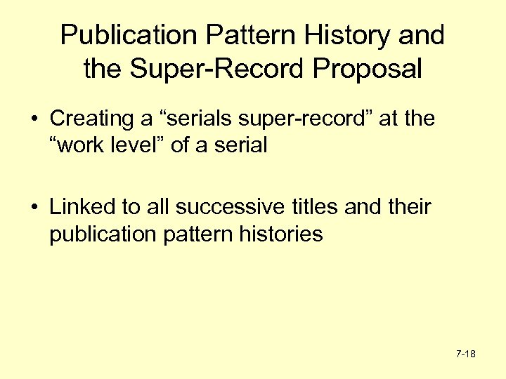 """Publication Pattern History and the Super-Record Proposal • Creating a """"serials super-record"""" at the"""