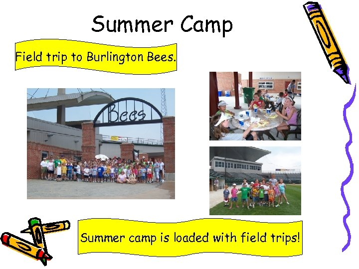 Summer Camp Field trip to Burlington Bees. Summer camp is loaded with field trips!
