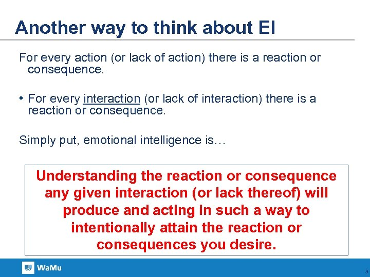 Another way to think about EI For every action (or lack of action) there