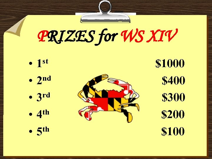 PRIZES for WS XIV • • • 1 st 2 nd 3 rd 4