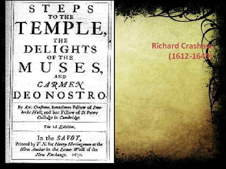 Richard Crashaw (1612 -1649)