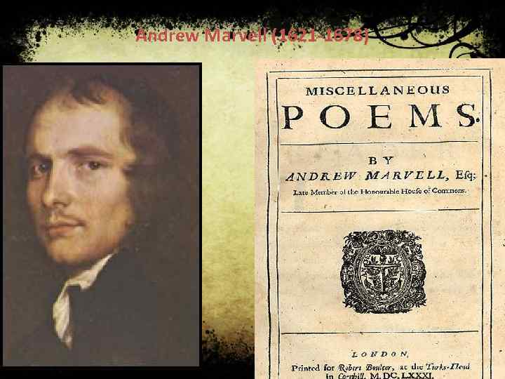 Andrew Marvell (1621 -1678)