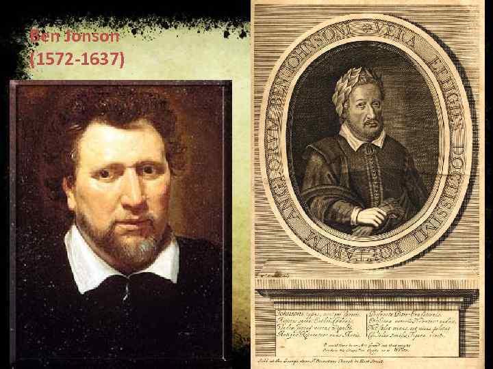 Ben Jonson (1572 -1637)