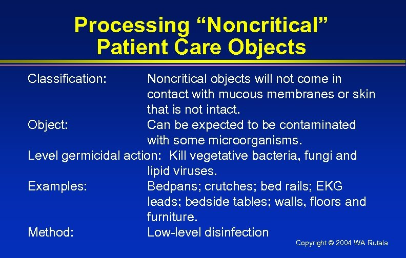 """Processing """"Noncritical"""" Patient Care Objects Classification: Noncritical objects will not come in contact with"""