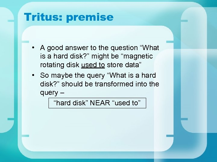 "Tritus: premise • A good answer to the question ""What is a hard disk?"