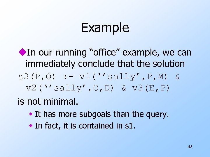 "Example u. In our running ""office"" example, we can immediately conclude that the solution"