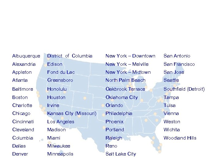 Grant Thornton US 50 locations from coast to coast Albuquerque District of Columbia New