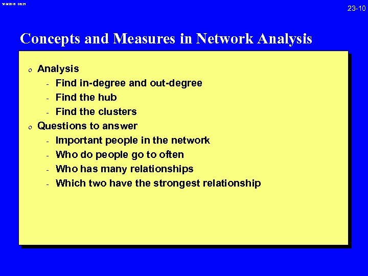 3/19/2018 08: 25 23 -10 Concepts and Measures in Network Analysis 0 Analysis -