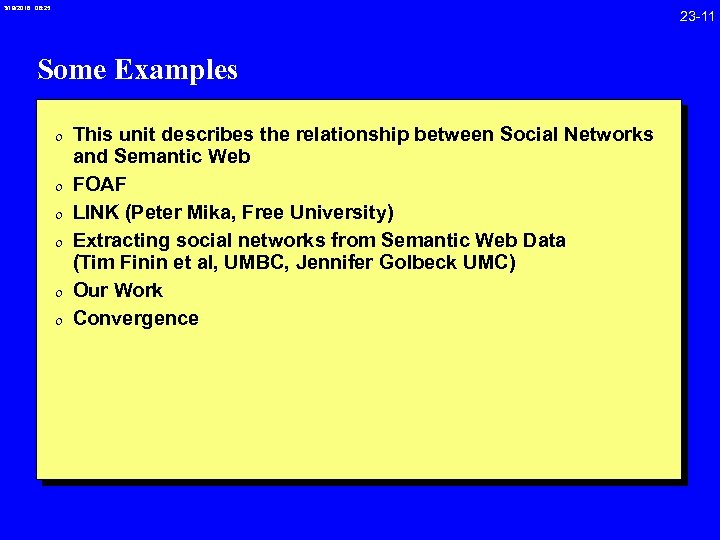 3/19/2018 08: 25 23 -11 Some Examples 0 This unit describes the relationship between