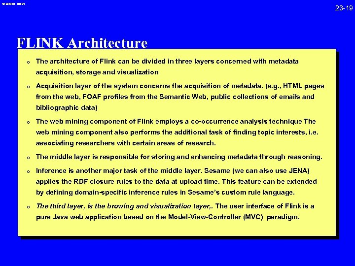3/19/2018 08: 25 23 -19 FLINK Architecture 0 The architecture of Flink can be