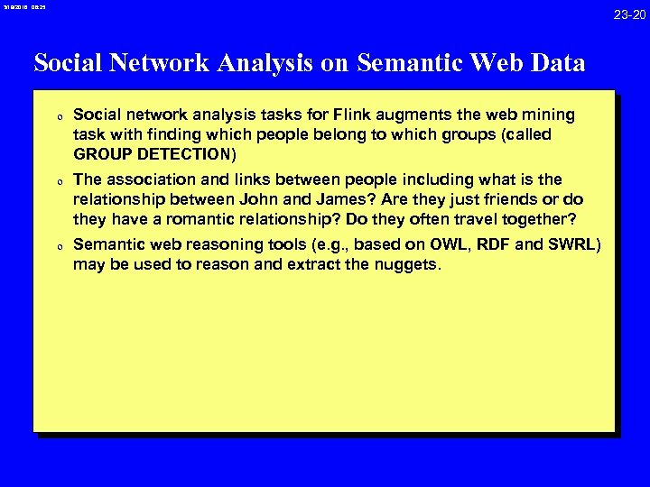 3/19/2018 08: 25 23 -20 Social Network Analysis on Semantic Web Data 0 Social