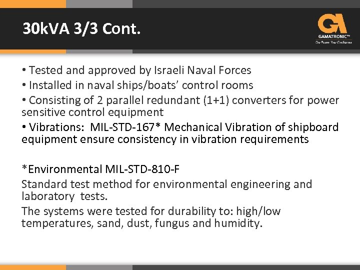 30 k. VA 3/3 Cont. • Tested and approved by Israeli Naval Forces •