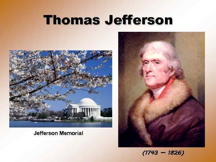 Thomas Jefferson Memorial (1743 — 1826)