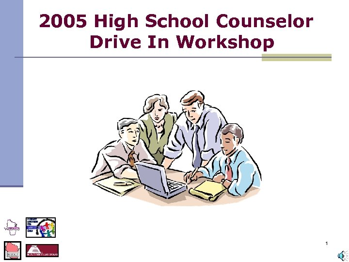 2005 High School Counselor Drive In Workshop 1