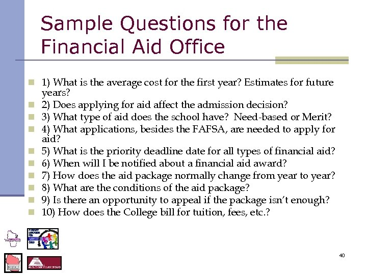 Sample Questions for the Financial Aid Office n 1) What is the average cost