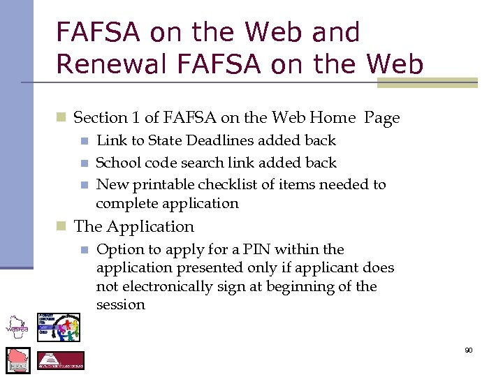 FAFSA on the Web and Renewal FAFSA on the Web n Section 1 of