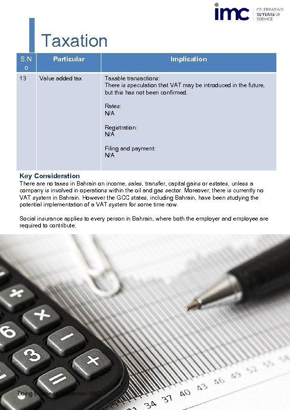Taxation S. N o 13 Particular Value added tax Implication Taxable transactions: There is