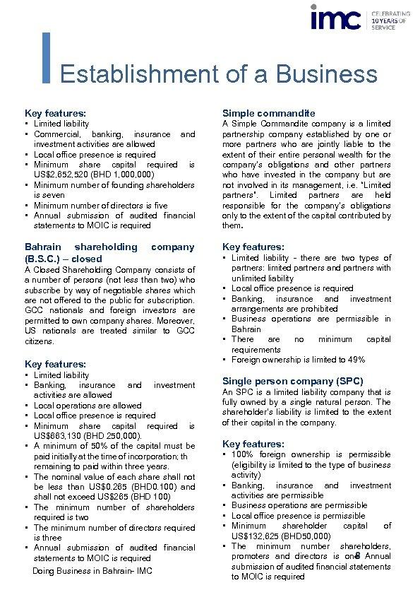 Establishment of a Business Key features: Simple commandite • Limited liability • Commercial, banking,