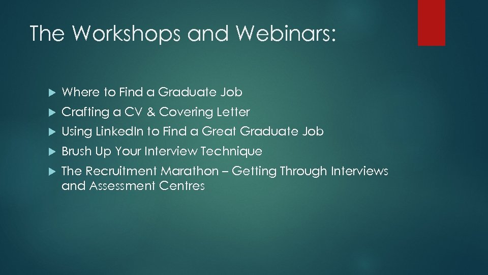 The Workshops and Webinars: Where to Find a Graduate Job Crafting a CV &