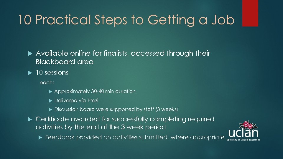 10 Practical Steps to Getting a Job Available online for finalists, accessed through their