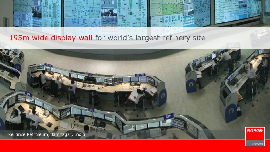 195 m wide display wall for world's largest refinery site Reliance Petroleum, Jamnagar, India