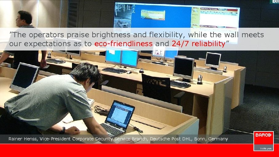 """The operators praise brightness and flexibility, while the wall meets our expectations as to"