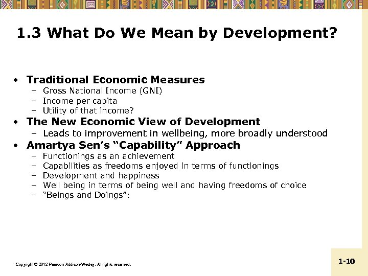 1. 3 What Do We Mean by Development? • Traditional Economic Measures – Gross