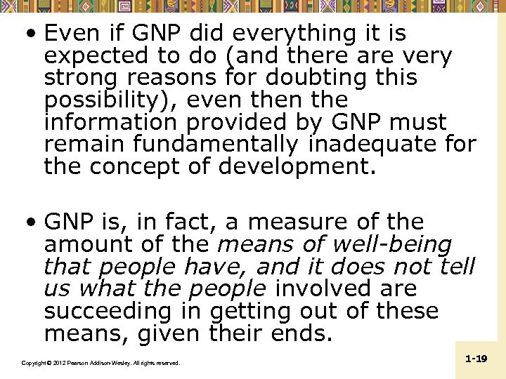 • Even if GNP did everything it is expected to do (and there