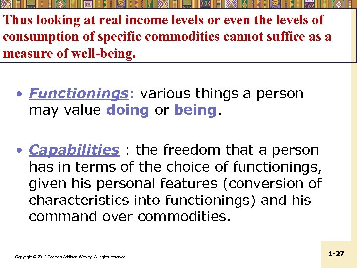 Thus looking at real income levels or even the levels of consumption of specific