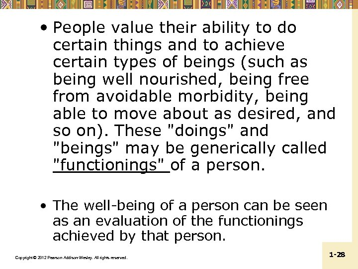 • People value their ability to do certain things and to achieve certain