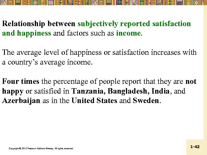 Relationship between subjectively reported satisfaction and happiness and factors such as income. The average