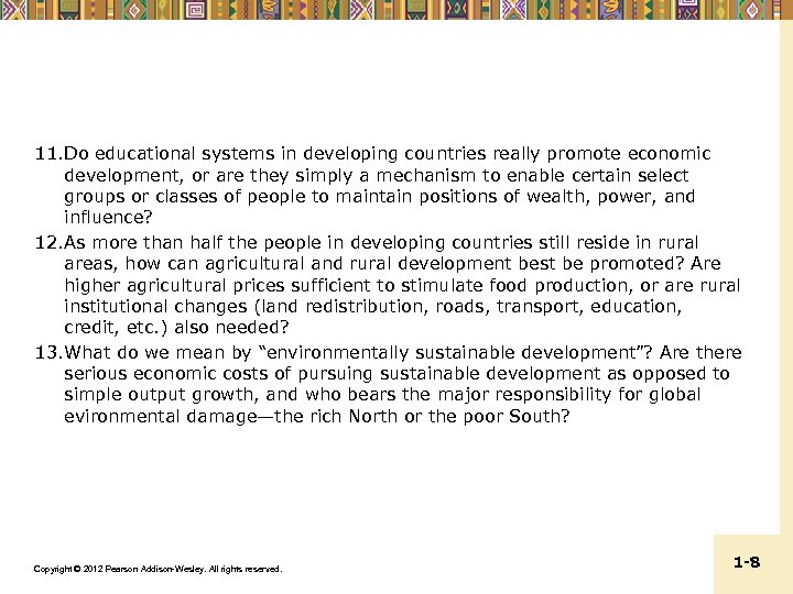11. Do educational systems in developing countries really promote economic development, or are they