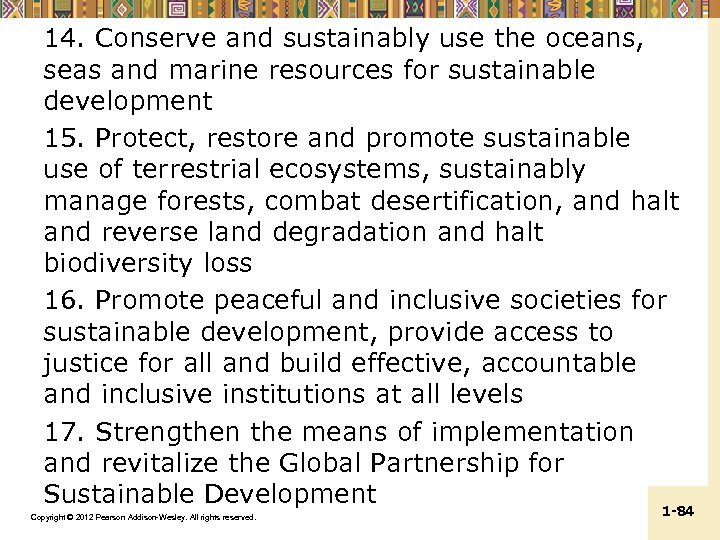 14. Conserve and sustainably use the oceans, seas and marine resources for sustainable development