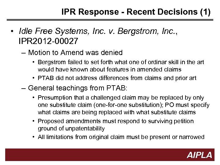 IPR Response - Recent Decisions (1) • Idle Free Systems, Inc. v. Bergstrom, Inc.