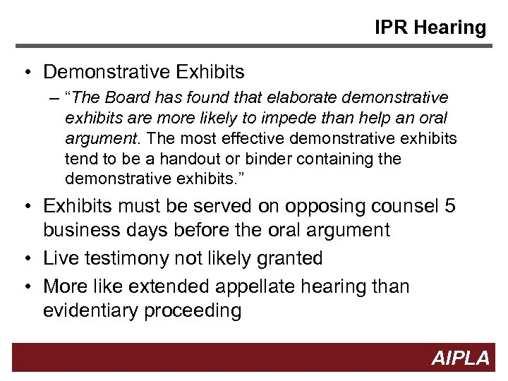 "IPR Hearing • Demonstrative Exhibits – ""The Board has found that elaborate demonstrative exhibits"