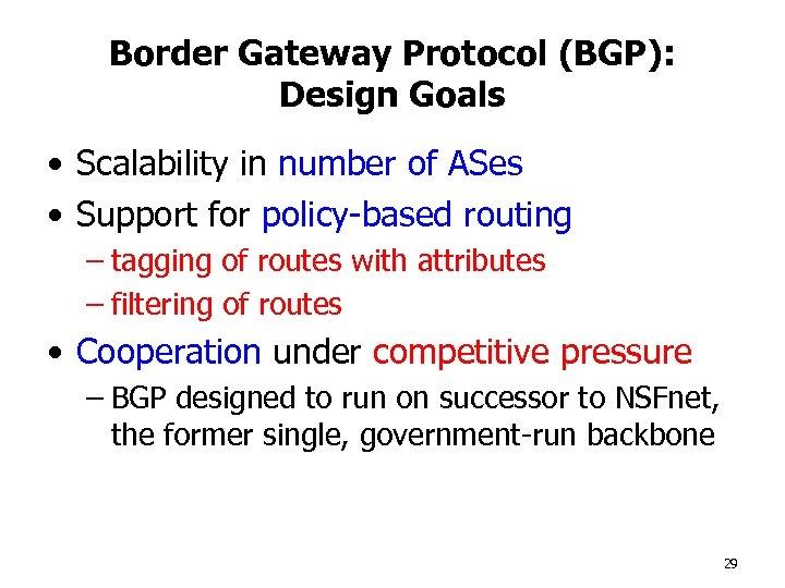 Inter-Domain Routing BGP Brad Karp UCL Computer Science