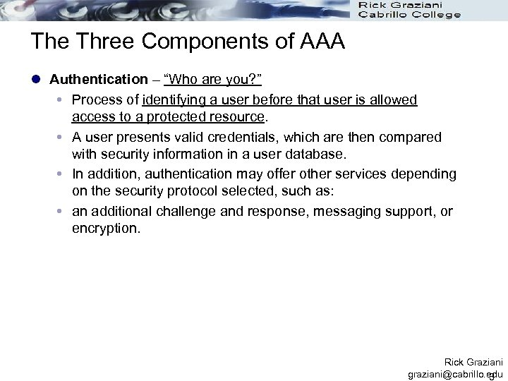 """The Three Components of AAA l Authentication – """"Who are you? """" Process of"""