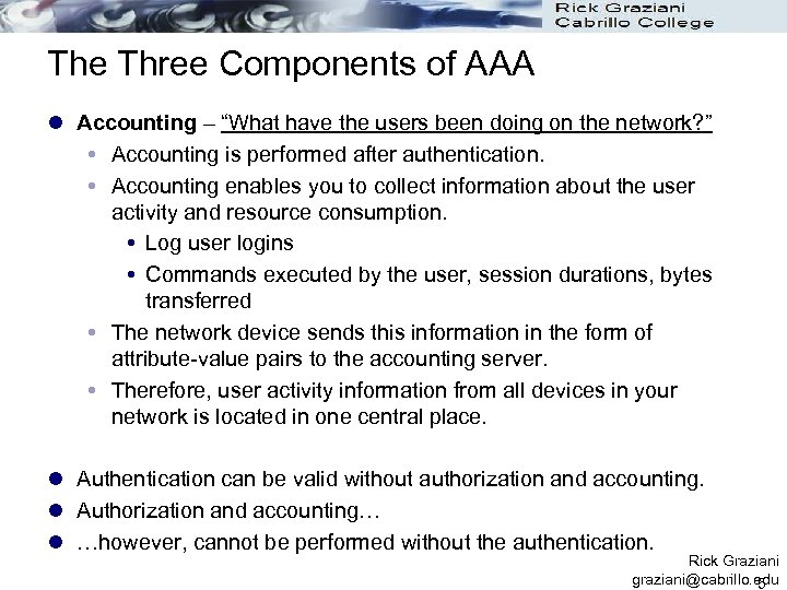 """The Three Components of AAA l Accounting – """"What have the users been doing"""