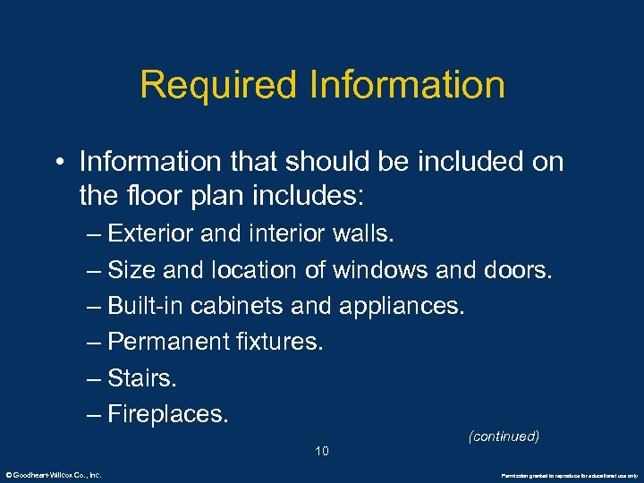 Required Information • Information that should be included on the floor plan includes: –