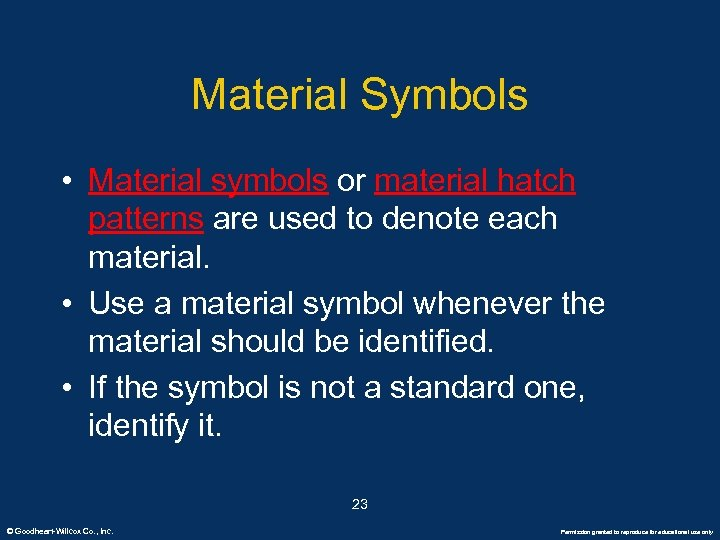 Material Symbols • Material symbols or material hatch patterns are used to denote each