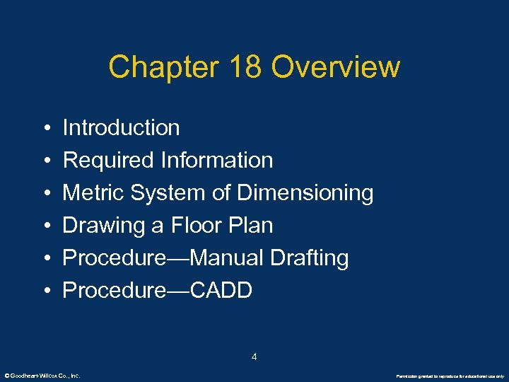 Chapter 18 Overview • • • Introduction Required Information Metric System of Dimensioning Drawing