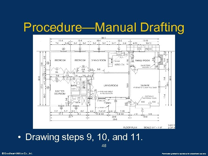 Procedure—Manual Drafting • Drawing steps 9, 10, and 11. 48 © Goodheart-Willcox Co. ,