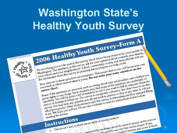 Washington State's Healthy Youth Survey 6