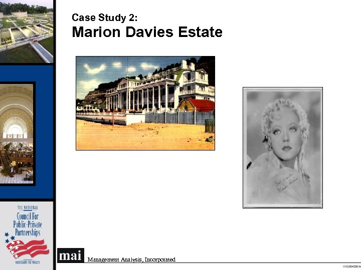 Case Study 2: Marion Davies Estate Management Analysis, Incorporated O 102004008 OM
