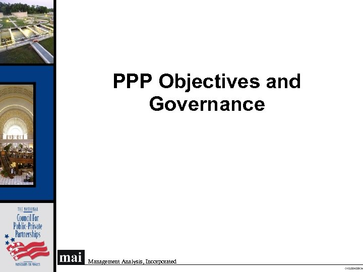 PPP Objectives and Governance Management Analysis, Incorporated O 102004008 OM