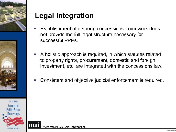 Legal Integration § Establishment of a strong concessions framework does not provide the full