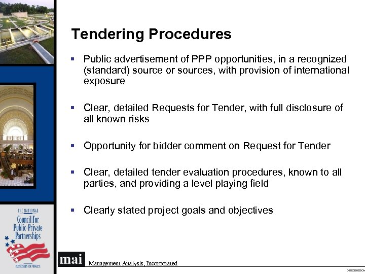 Tendering Procedures § Public advertisement of PPP opportunities, in a recognized (standard) source or
