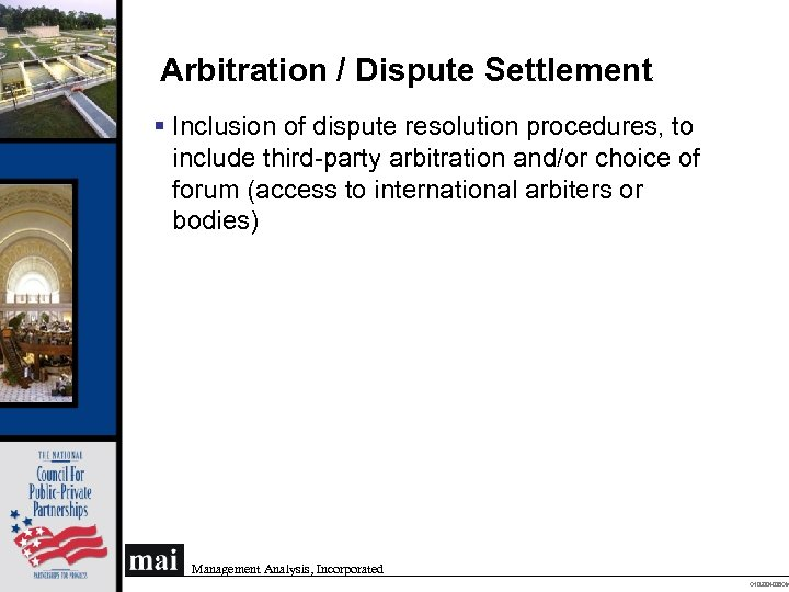 Arbitration / Dispute Settlement § Inclusion of dispute resolution procedures, to include third-party arbitration